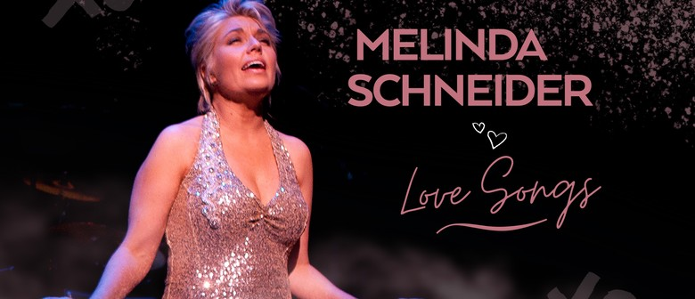 Melinda Schneider: Love Songs