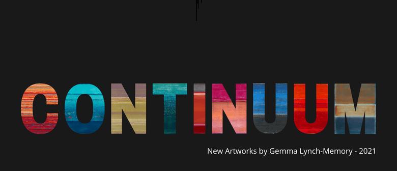 'Continuum' Art Exhibition by Gemma Lynch-Memory