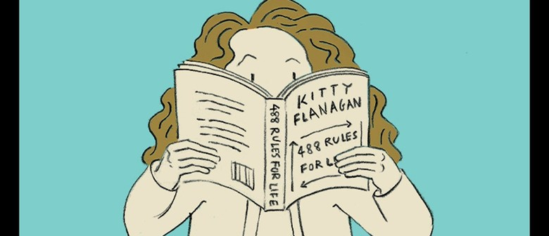 Kitty Flanagan: Conversation About 488 Rules For Life