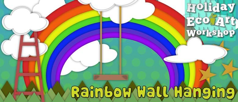 Rainbow Wall Hanging Eco Art Workshop