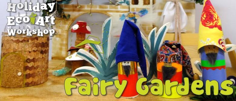 Fairy Gardens Eco Art Workshop