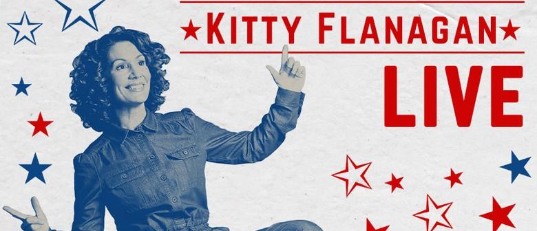 Kitty Flanagan: LIVE