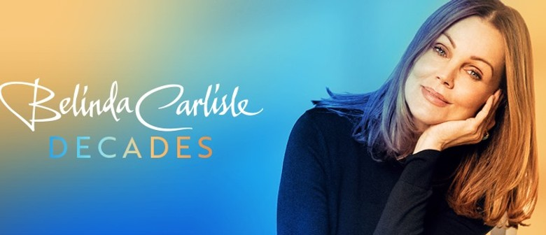 Belinda Carlisle - DECADES Tour