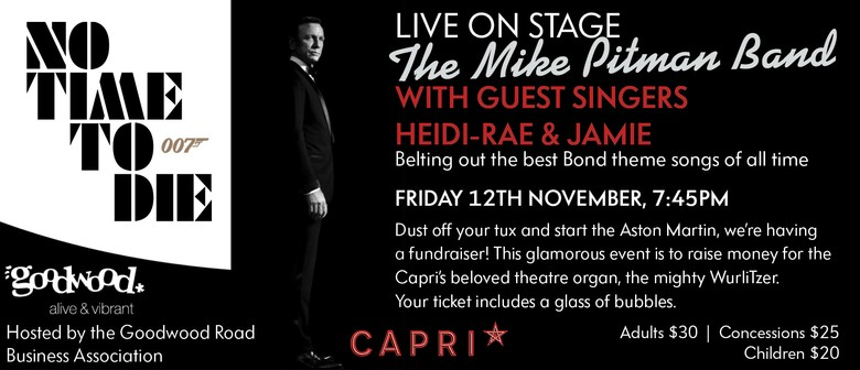 No Time To Die - Capri Fundraiser w/ Mike Pitman Band Live