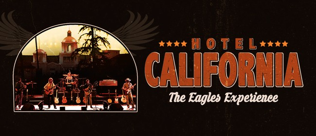Image for Hotel California The Eagles Experience