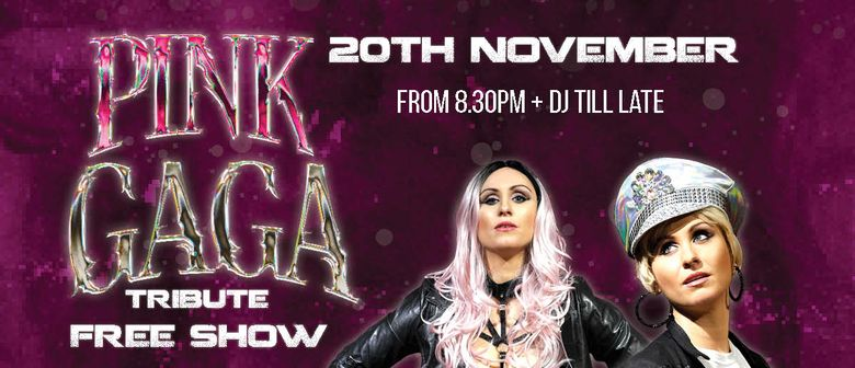 Pink & Gaga Tribute Show