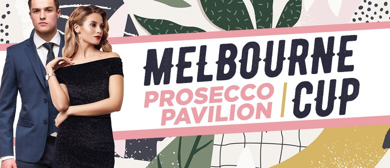 Melbourne Cup Prosecco Pavilion