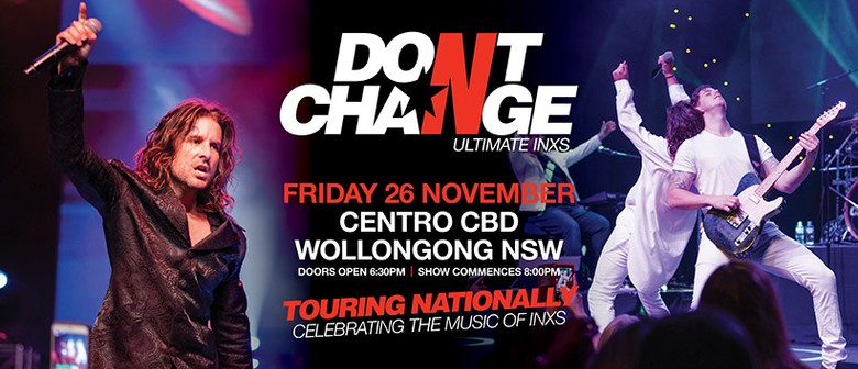 Dont Change - Ultimate INXS