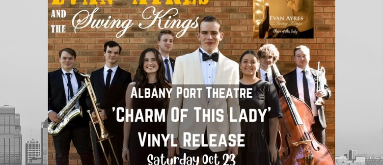 Evan Ayres and The Swing Kings 'Charm Of This Lady'