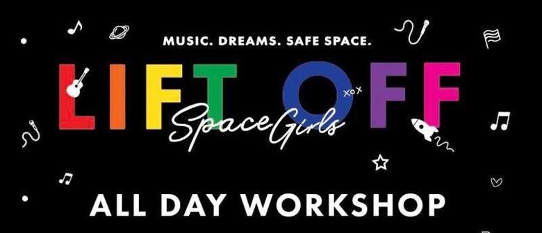 Space Girls Lift Off - Workshop Registration: CANCELLED