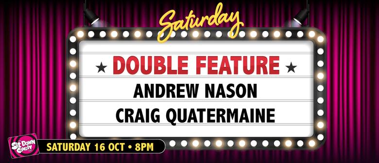 Andrew Nason & Craig Quartermaine