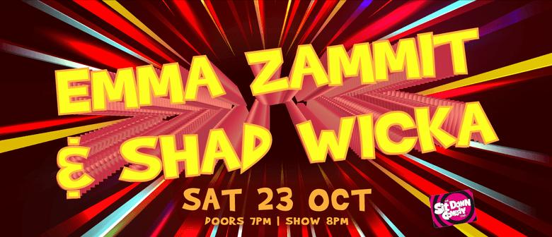 Emma Zammit & Shad Wicka