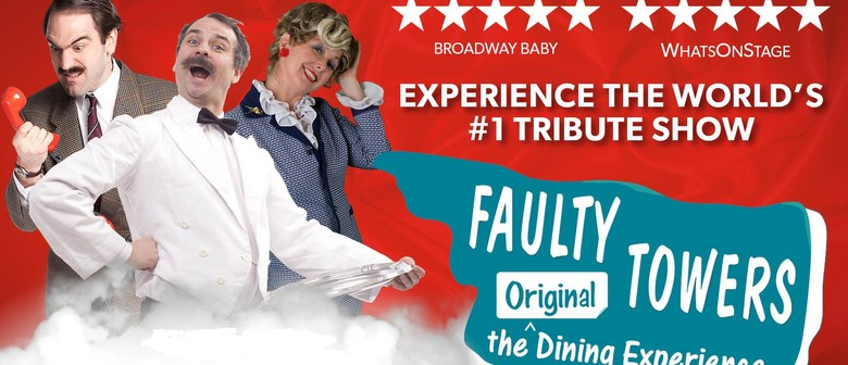 Faulty Towers –The Dining Experience