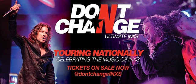 Image for Don't Change - Ultimate INXS