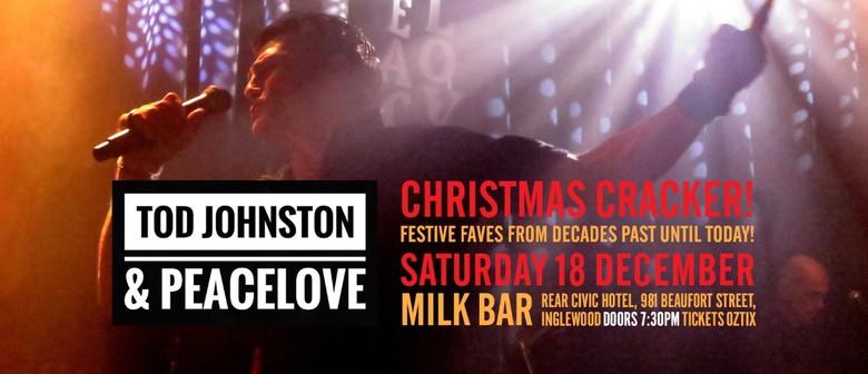 Tod Johnston & Peacelove - Christmas Cracker