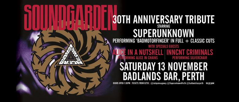 "Soundgarden ""Badmotorfinger"" 30th Anniversary Tribute"