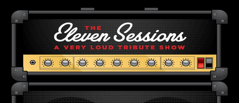 The Eleven Sessions - A Very Loud Tribute