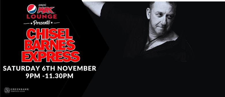 Chisel Barnes Express - Tribute Show