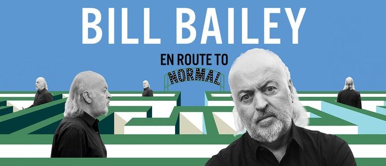 Bill Bailey - En Route to Normal: POSTPONED