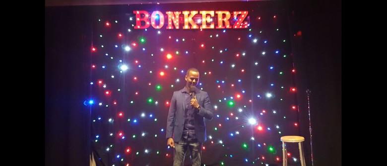 BonkerZ Featured Artist Comedy Club