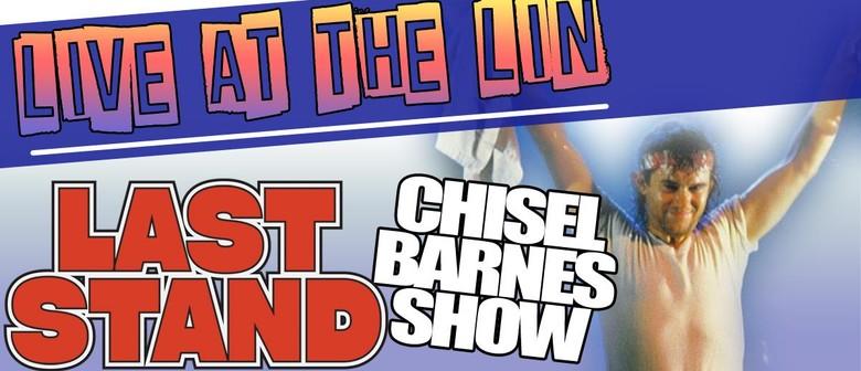 Last Stand - Chisel Barnes Show